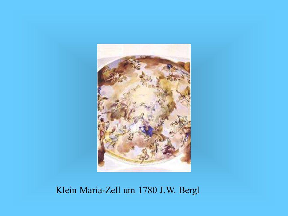 Klein Maria-Zell um 1780 J.W. Bergl