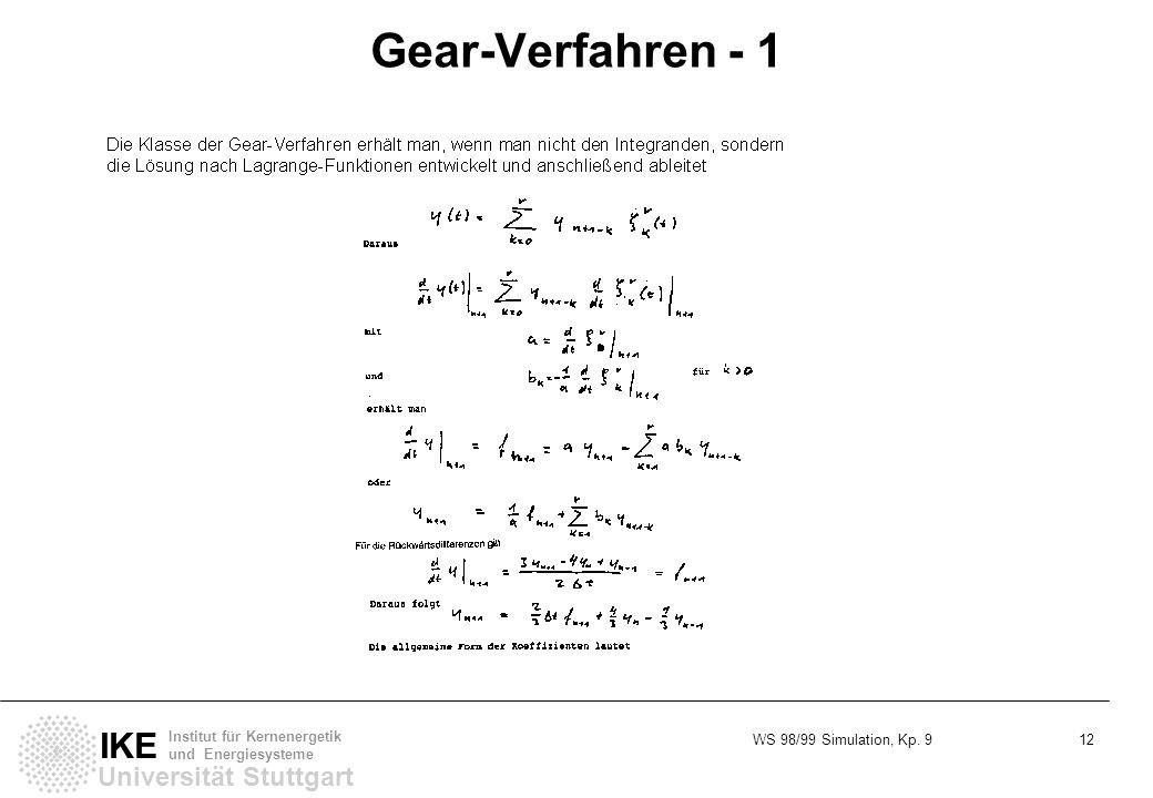 WS 98/99 Simulation, Kp. 9 12 Universität Stuttgart IKE Institut für Kernenergetik und Energiesysteme Gear-Verfahren - 1