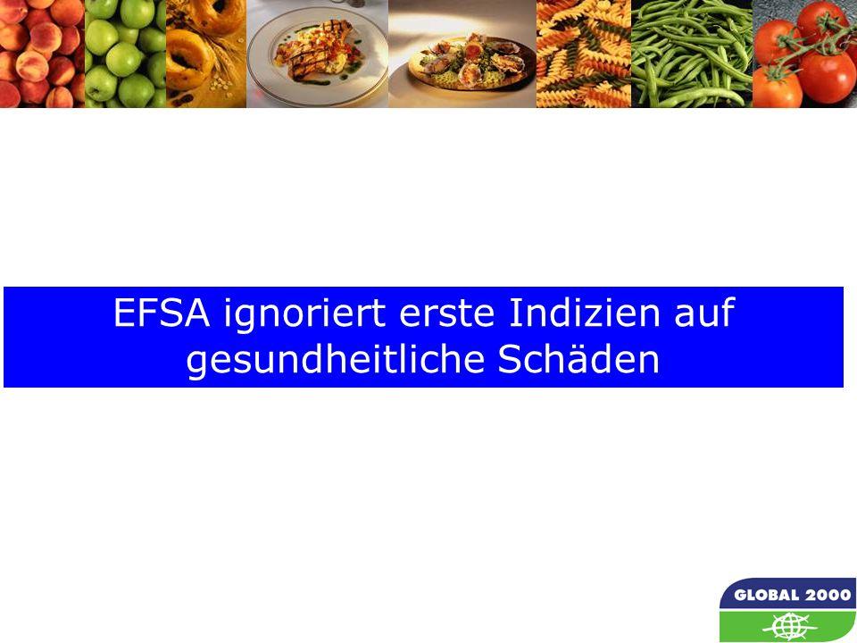 57 EFSA ignoriert erste Indizien auf gesundheitliche Schäden