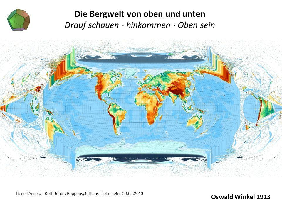 Bernd Arnold · Rolf Böhm: Puppenspielhaus Hohnstein, 30.03.2013 Die Bergwelt von oben und unten Drauf schauen · hinkommen · Oben sein Oswald Winkel 19