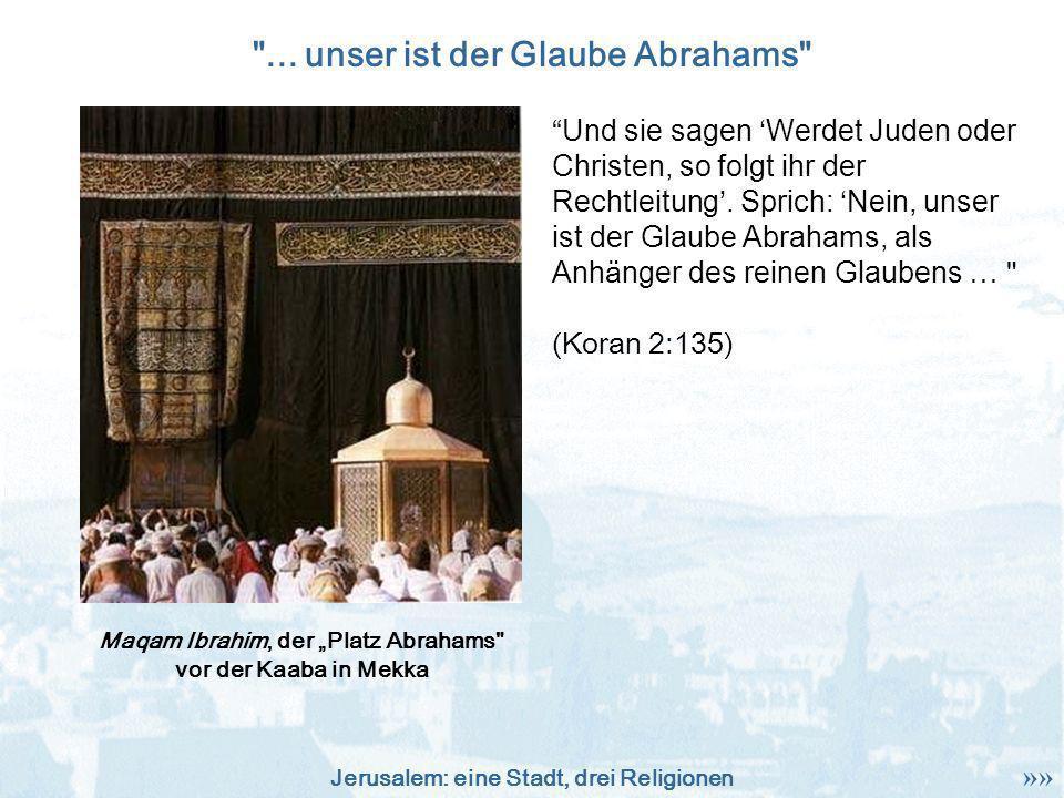 Jerusalem: eine Stadt, drei Religionen