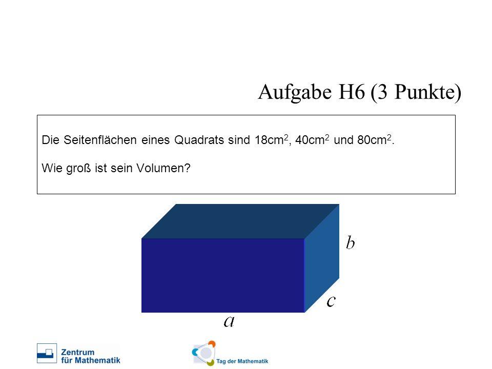 Die Seitenflächen eines Quadrats sind 18cm 2, 40cm 2 und 80cm 2. Wie groß ist sein Volumen? Aufgabe H6 (3 Punkte)