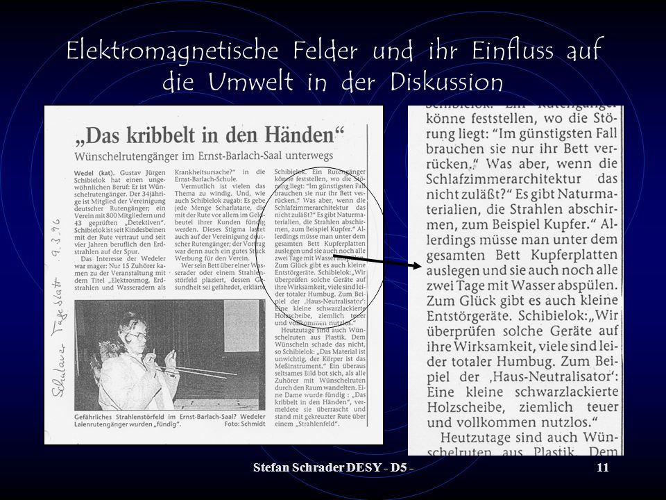 Stefan Schrader DESY - D5 -10 Elektromagnetische Felder und ihr Einfluss auf die Umwelt in der Diskussion