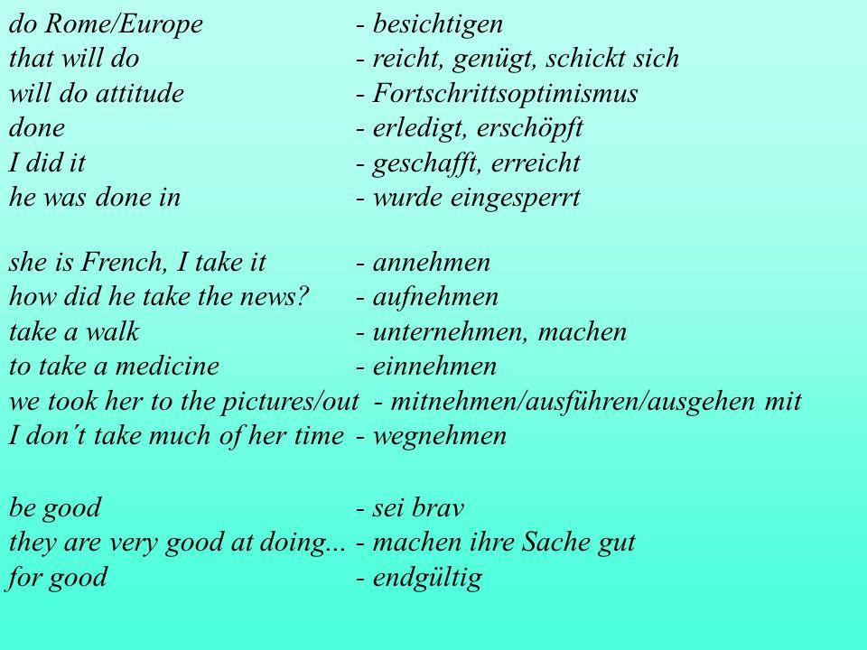 - Abgrenzungen der Wörter (Lückenlosigkeit innerhalb eines Feldes) DE kein genaues Äquivalent, sondern Lücke: image, soul (in : she´s got soul) understatement, low-, middle-, high- brow, slang, to gerrymander, the filibuster, to bowdlerize (Bücher von anstößigen Stellen säubern), the gremlin (Teufelchen, das Flugzeugmotoren kaputt macht, 2.