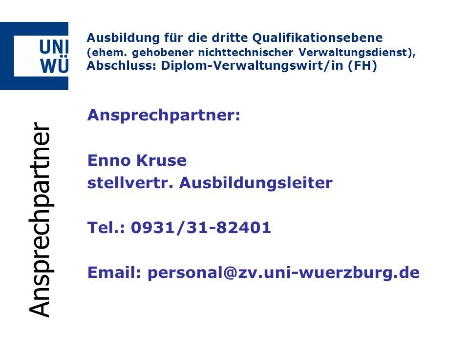 Ansprechpartner: Enno Kruse stellvertr. Ausbildungsleiter Tel.: 0931/31-82401 Email: personal@zv.uni-wuerzburg.de Ausbildung für die dritte Qualifikat