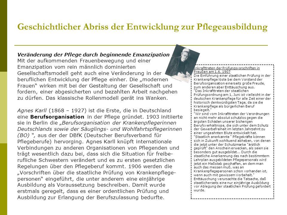 Grundausbildung in den Pflegeberufen Langfristiges Ziel ist auch in Deutschland eine einheitliche Pflege -Grundausbildung, der sich eine spätere Spezialisierung in Krankenpflege, Kinderkrankenpflege und Altenpflege bzw.
