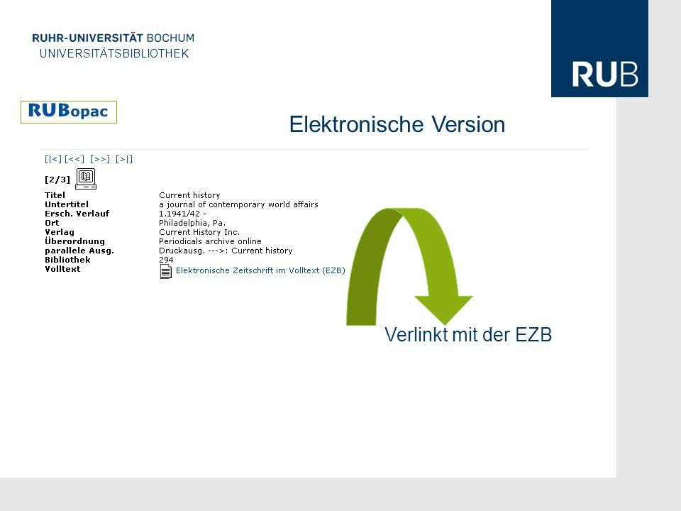 U UNIVERSITÄTSBIBLIOTHEK Elektronische Version Verlinkt mit der EZB