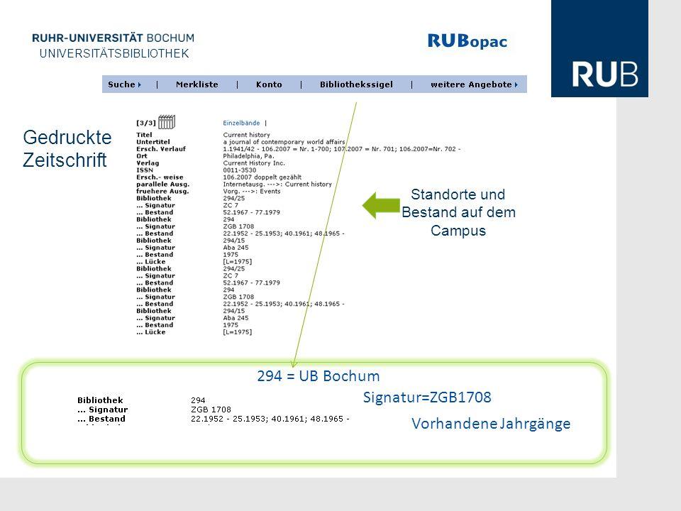 U UNIVERSITÄTSBIBLIOTHEK Standorte und Bestand auf dem Campus 294 = UB Bochum Signatur=ZGB1708 Vorhandene Jahrgänge Gedruckte Zeitschrift