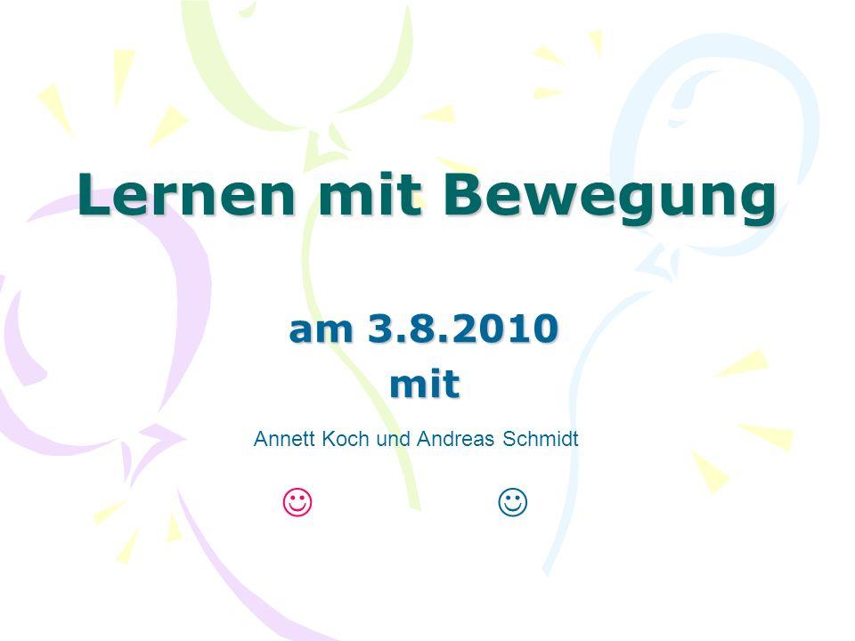Lernen mit Bewegung am 3.8.2010 mit Annett Koch und Andreas Schmidt