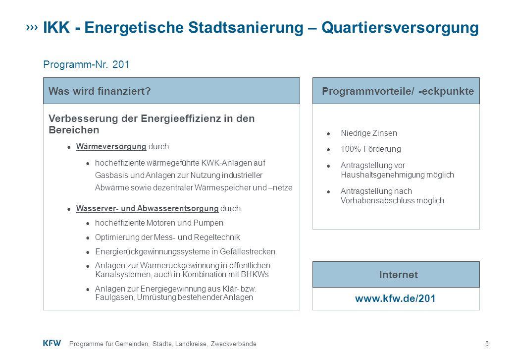 6Programme für Gemeinden, Städte, Landkreise, Zweckverbände IKK - Kommunale Energieversorgung Programm-Nr.