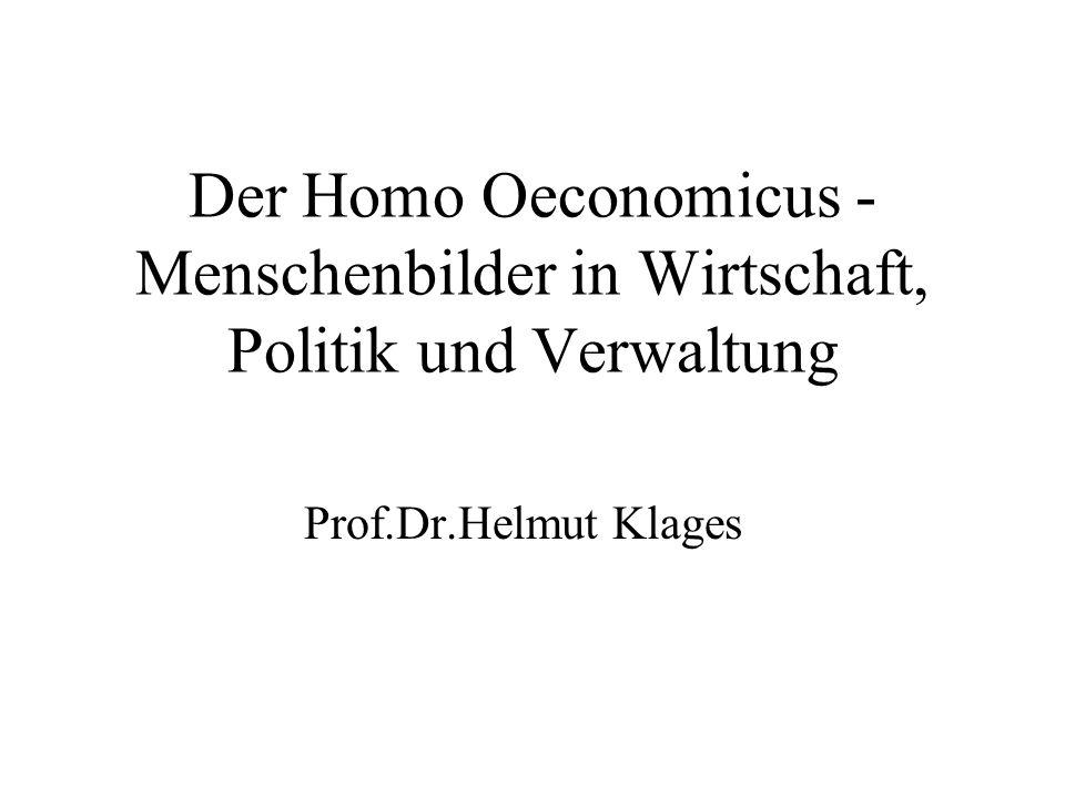 Homo Oeconomicus - Definition: Der homo oeconomicus ist der absolut zweck- rational handelnde Akteur (Individuum, Gruppe, Organisation, Staat, Staatengemeinschaft)
