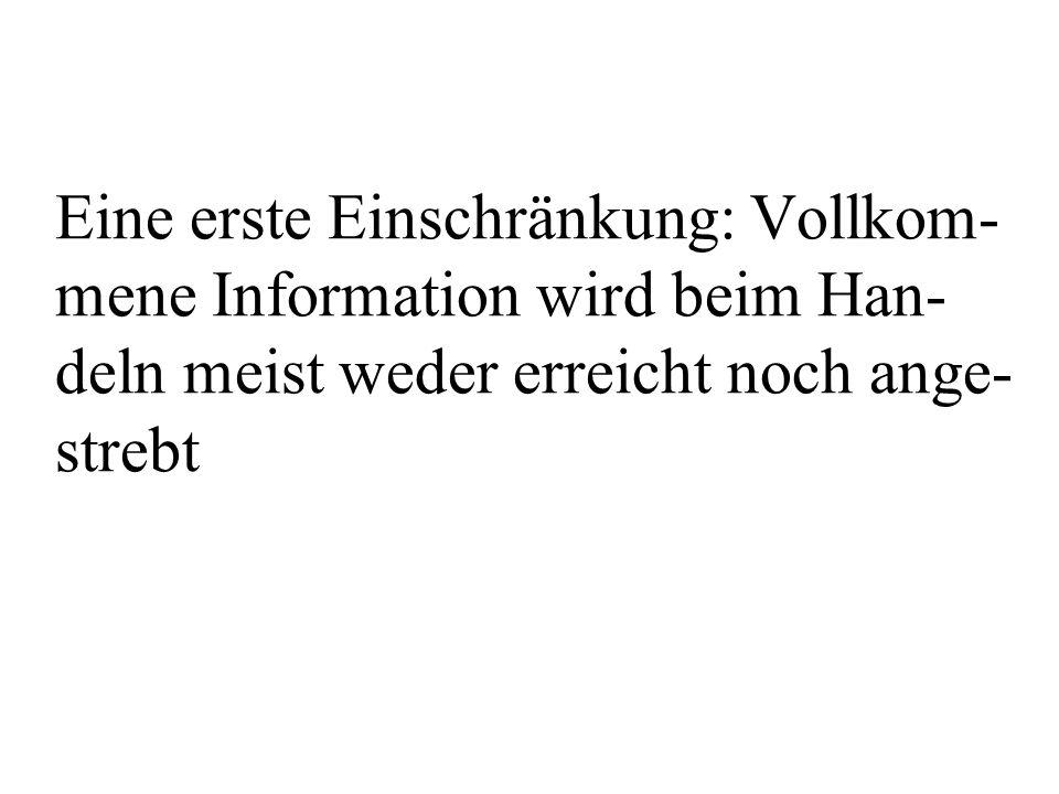 Herbert A.Simon (Nobelpreis 1978), in seinem Gefolge weitere Forscher wie Daniel Kahnemann (Nobelpreis 2002), Amos Tversky u.