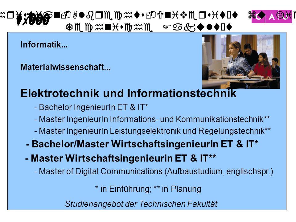 Christian-Albrechts-Universität zu Kiel Technische Fakultät 7 Informatik... Materialwissenschaft... Elektrotechnik und Informationstechnik - Bachelor