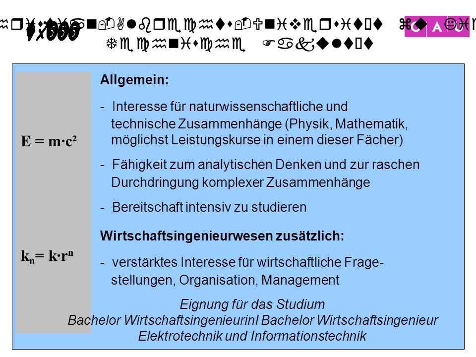 Christian-Albrechts-Universität zu Kiel Technische Fakultät 8 E = m·c² k n = k·r n Allgemein: - Interesse für naturwissenschaftliche und technische Zu