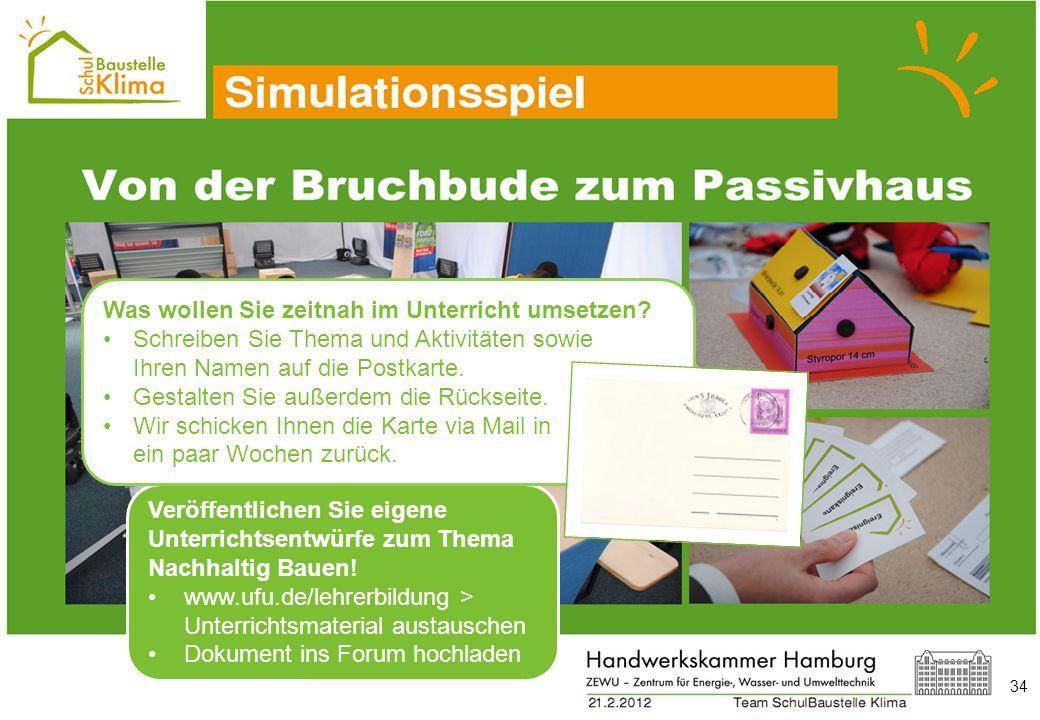 34 Veröffentlichen Sie eigene Unterrichtsentwürfe zum Thema Nachhaltig Bauen! www.ufu.de/lehrerbildung > Unterrichtsmaterial austauschen Dokument ins