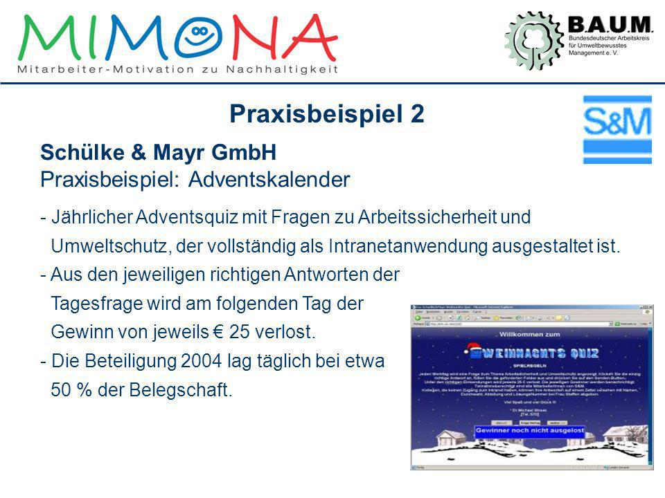 Schülke & Mayr GmbH Praxisbeispiel: Adventskalender - Jährlicher Adventsquiz mit Fragen zu Arbeitssicherheit und Umweltschutz, der vollständig als Int