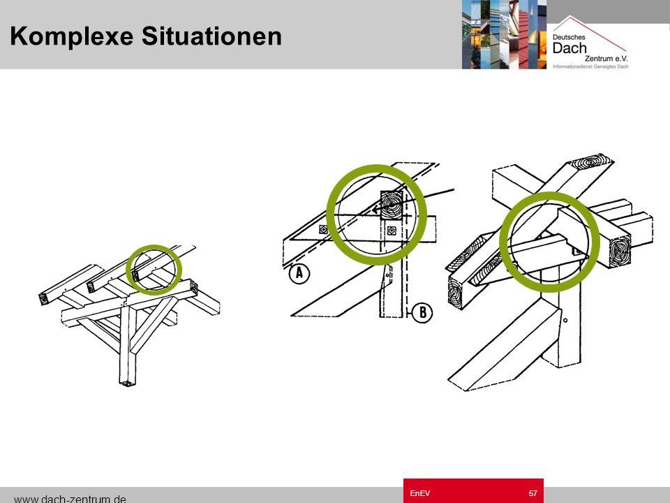 www.dach-zentrum.de EnEV56 Komplexe Situationen
