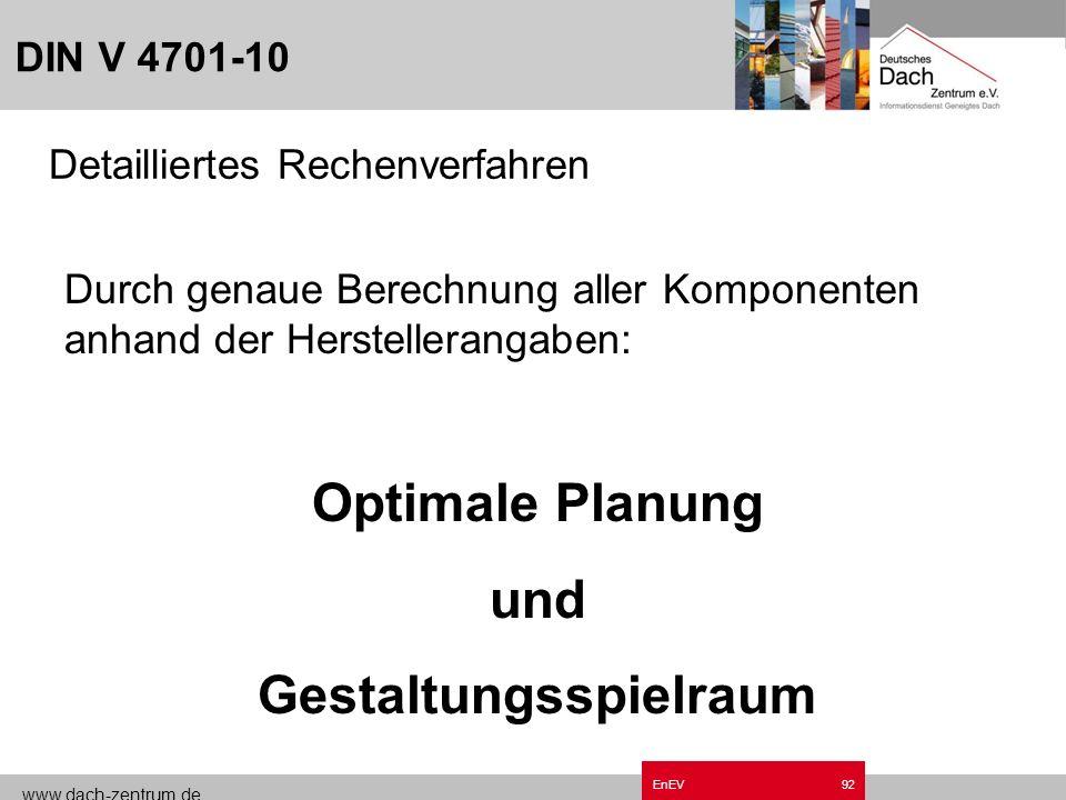 www.dach-zentrum.de EnEV91 DIN V 4701-10 Tabellenverfahren