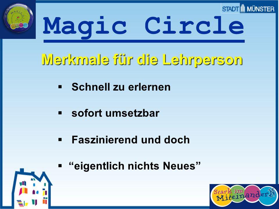 Prof. Dr. Sieland Magic Circle Merkmale für die Lehrperson Schnell zu erlernen sofort umsetzbar Faszinierend und doch eigentlich nichts Neues