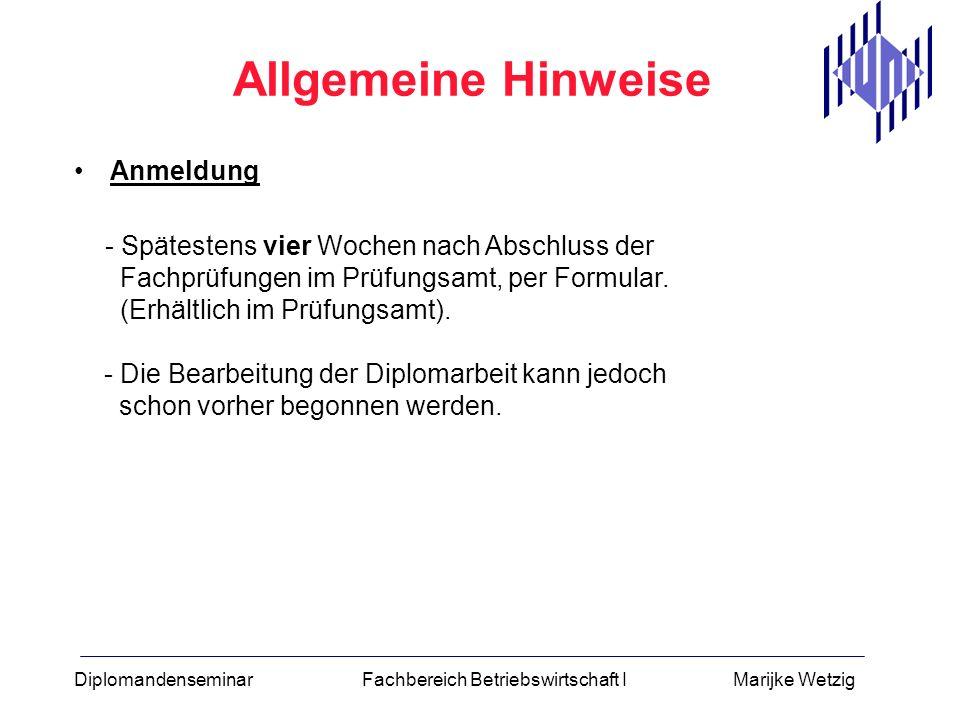 Diplomandenseminar Fachbereich Betriebswirtschaft I Marijke Wetzig Literaturverzeichnis Aufsätze aus Zeitschriften –Verfasser (Familienname, Vorname) –Sachtitel des Aufsatzes (ggf.
