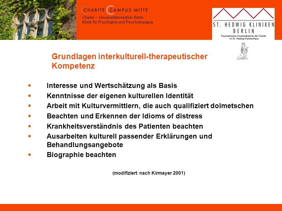 Charité – Universitätsmedizin Berlin Klinik für Psychiatrie und Psychotherapie Grundlagen interkulturell-therapeutischer Kompetenz Interesse und Werts