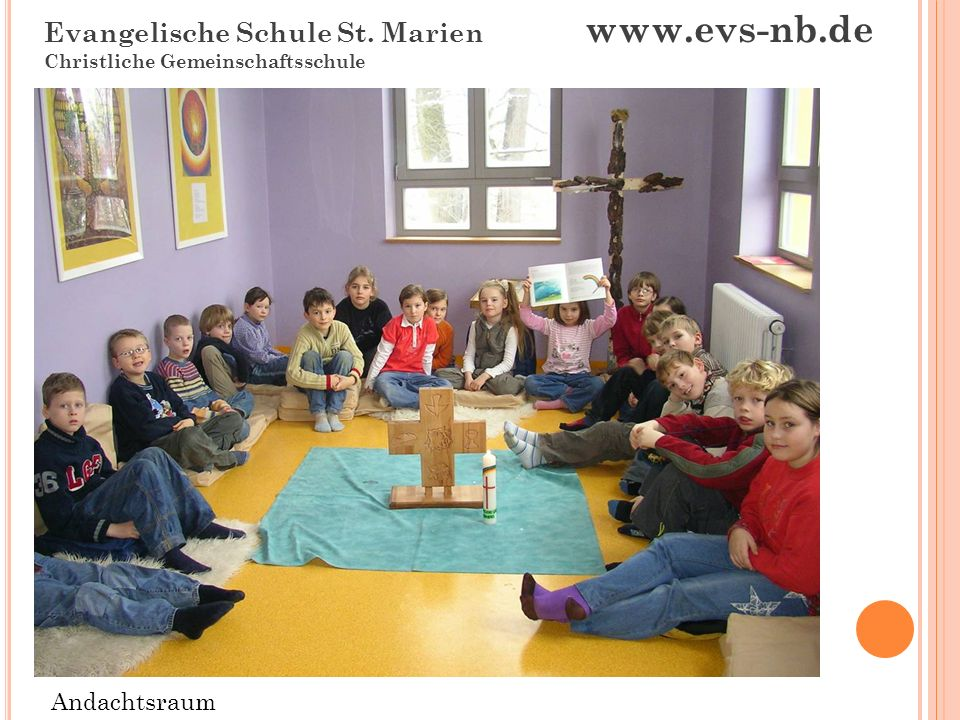 Evangelische Schule St. Marien www.evs-nb.de Christliche Gemeinschaftsschule Der Hort