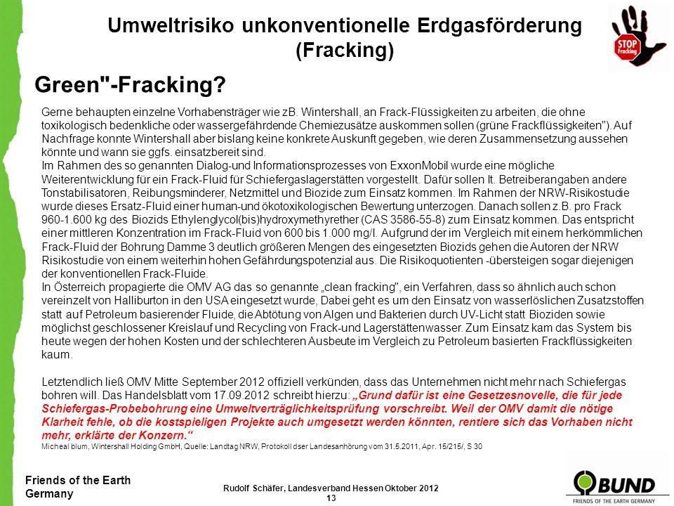 Friends of the Earth Germany Umweltrisiko unkonventionelle Erdgasförderung (Fracking) Haftung: D IE BNK P ETROLEUM D EUTSCHLAND IST EINE G ESELLSCHAFT