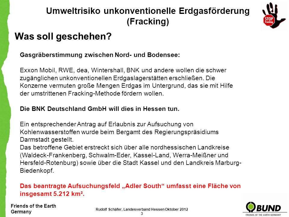 Friends of the Earth Germany Umweltrisiko unkonventionelle Erdgasförderung (Fracking) Green -Fracking.