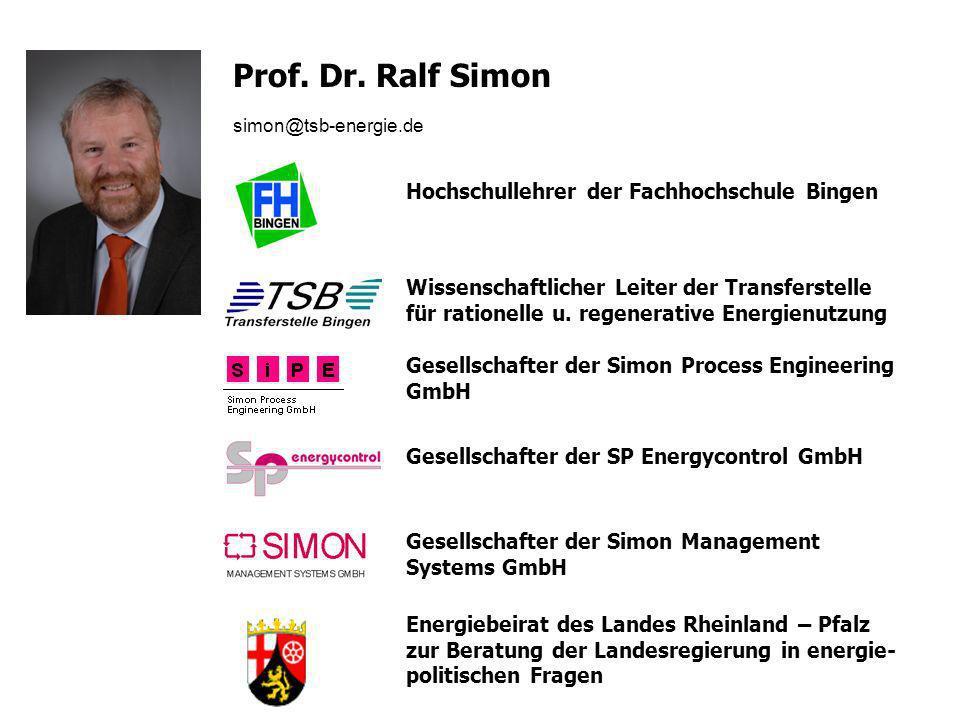 2 Gesellschafter der Simon Process Engineering GmbH Wissenschaftlicher Leiter der Transferstelle für rationelle u. regenerative Energienutzung Gesells