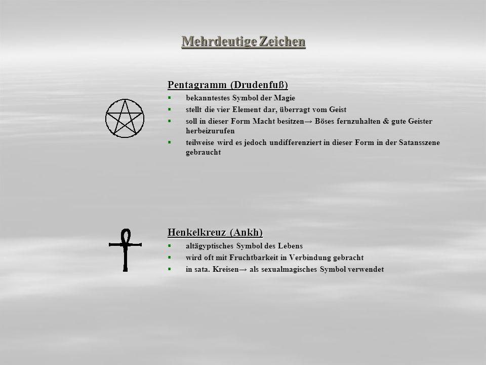 Mehrdeutige Zeichen Pentagramm (Drudenfuß) bekanntestes Symbol der Magie stellt die vier Element dar, überragt vom Geist soll in dieser Form Macht bes