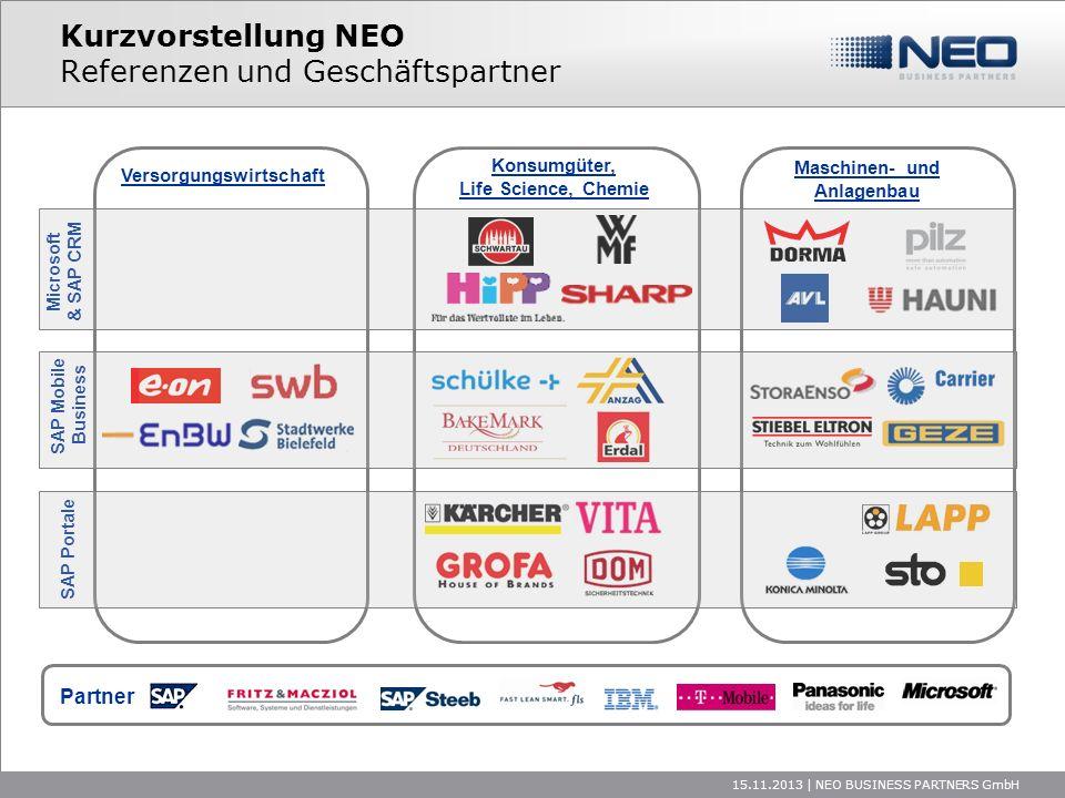 Microsoft & SAP CRM 15.11.2013   NEO BUSINESS PARTNERS GmbH Kurzvorstellung NEO Referenzen und Geschäftspartner Partner Konsumgüter, Life Science, Che