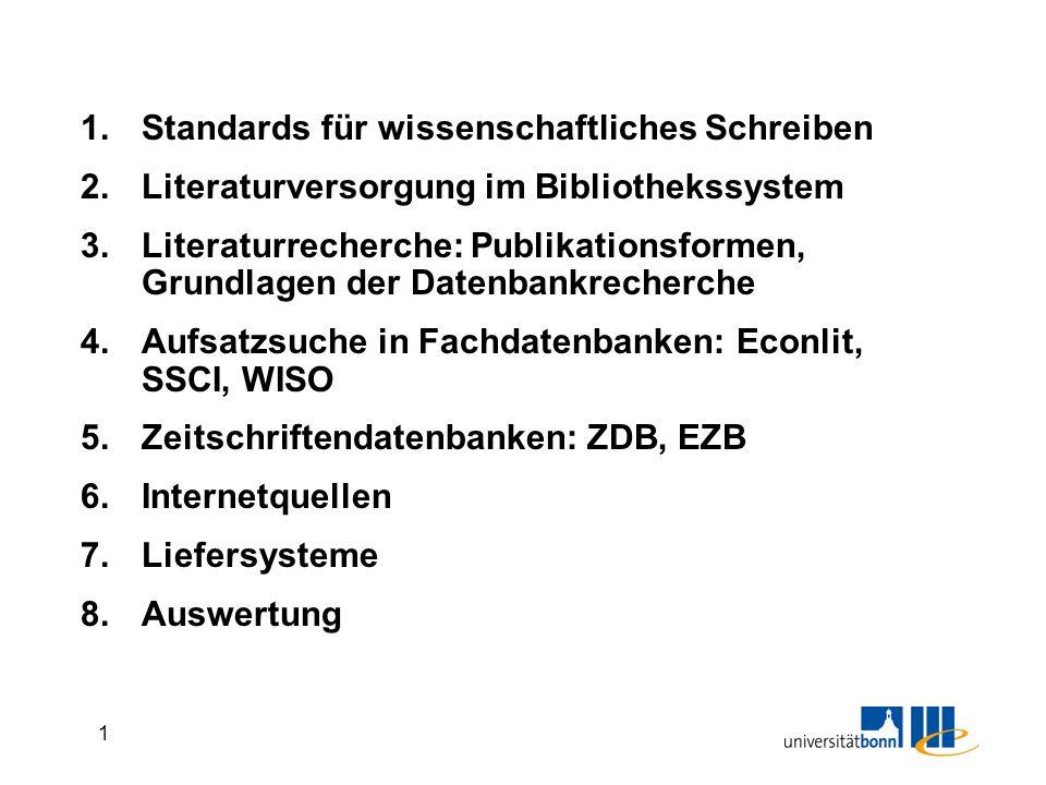 Literaturrecherche und Informationsbeschaffung für die wirtschaftswissenschaftliche Arbeit Bonn, SoSe 2008