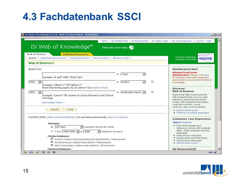 14 4.3 Fachdatenbank Social Sciences Citation Index (SSCI) Inhalt: Aufsatzdatenbank, Auszug aus DB Web of Science, Web of Knowledge (cross search) int
