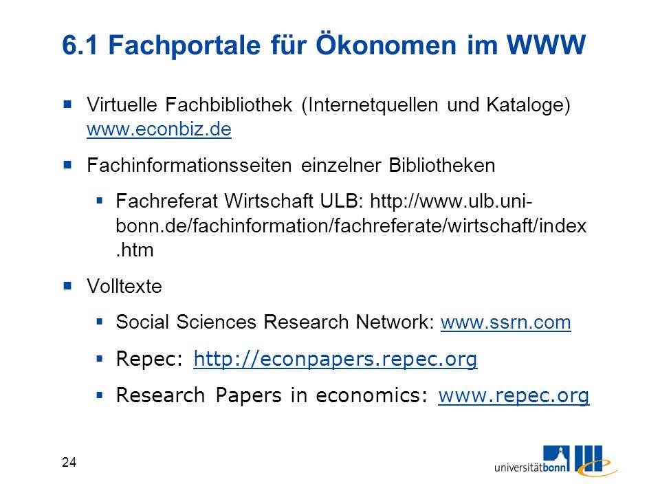 23 6. Informationen im WWW Internetquellen im WWW sind heterogene Informationen von Fachbeiträgen bis privaten Weblogs durchlaufen keine Qualitätskont