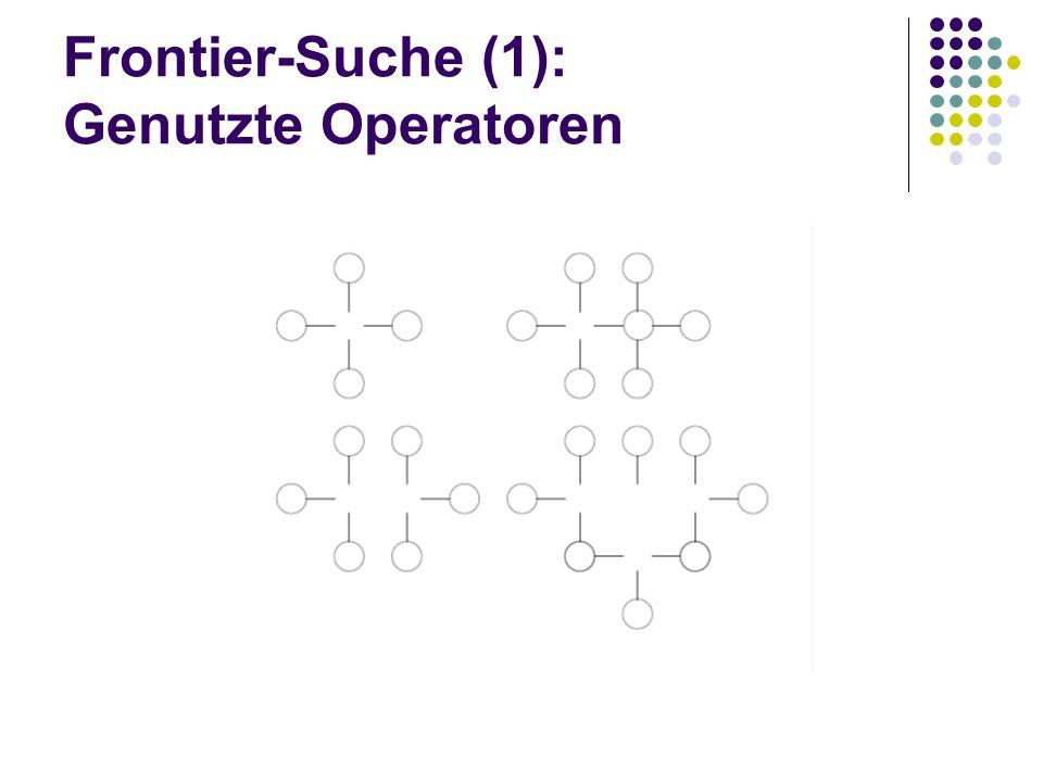 Frontier-Suche (1): Genutzte Operatoren