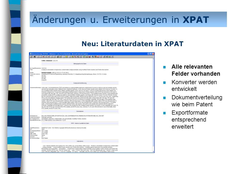 n Alle relevanten Felder vorhanden n Konverter werden entwickelt n Dokumentverteilung wie beim Patent n Exportformate entsprechend erweitert Änderunge