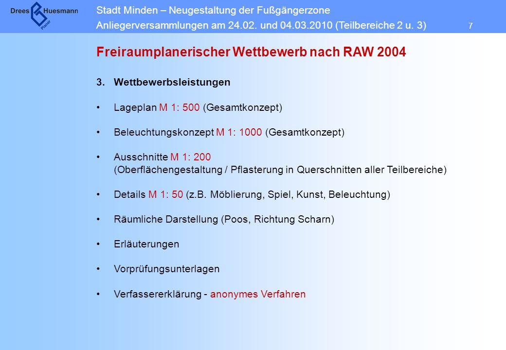 Stadt Minden – Neugestaltung der Fußgängerzone Anliegerversammlungen am 24.02. und 04.03.2010 (Teilbereiche 2 u. 3) 7 Freiraumplanerischer Wettbewerb