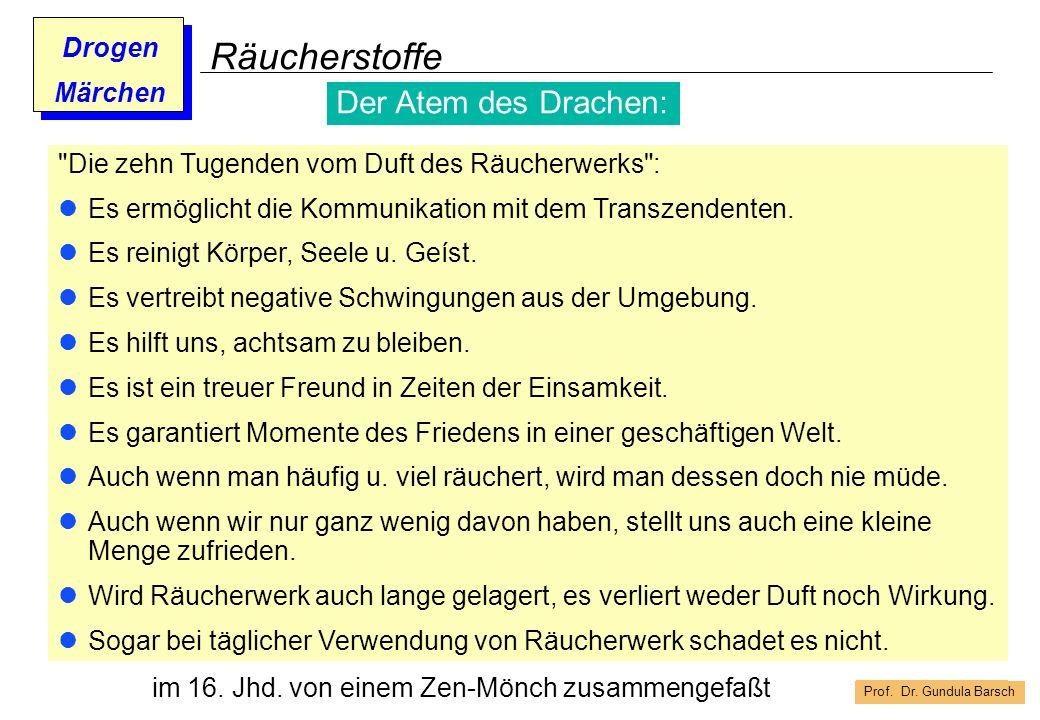 Prof. Dr. Gundula Barsch Drogen Märchen Räucherstoffe