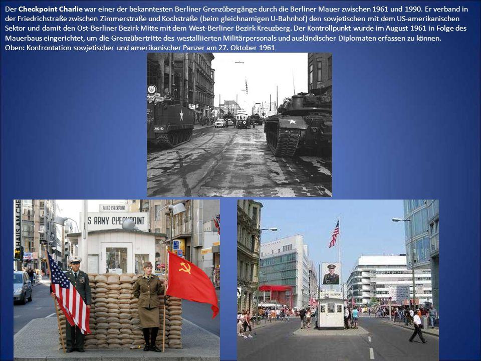 Der Checkpoint Charlie war einer der bekanntesten Berliner Grenzübergänge durch die Berliner Mauer zwischen 1961 und 1990. Er verband in der Friedrich