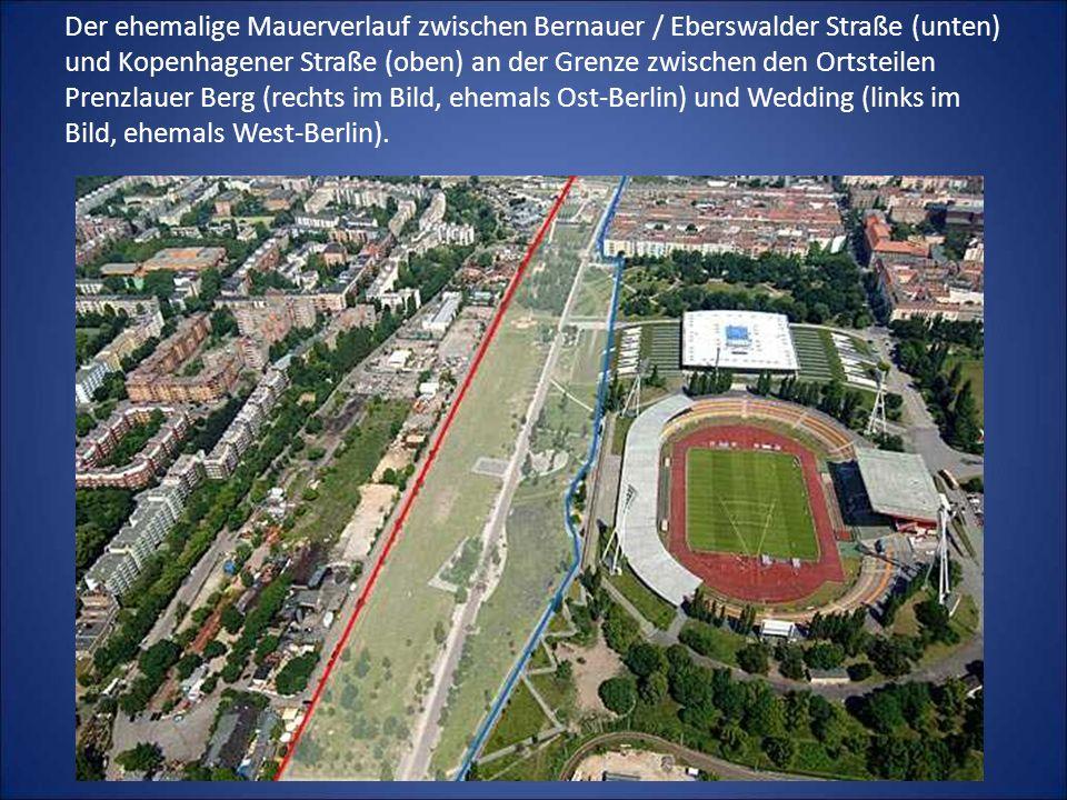 Der ehemalige Mauerverlauf zwischen Bernauer / Eberswalder Straße (unten) und Kopenhagener Straße (oben) an der Grenze zwischen den Ortsteilen Prenzla