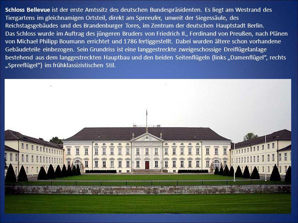 Schloss Bellevue ist der erste Amtssitz des deutschen Bundespräsidenten. Es liegt am Westrand des Tiergartens im gleichnamigen Ortsteil, direkt am Spr