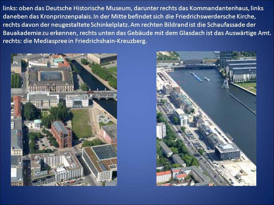 links: oben das Deutsche Historische Museum, darunter rechts das Kommandantenhaus, links daneben das Kronprinzenpalais. In der Mitte befindet sich die