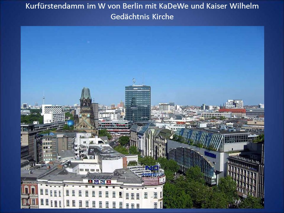 Kurfürstendamm im W von Berlin mit KaDeWe und Kaiser Wilhelm Gedächtnis Kirche