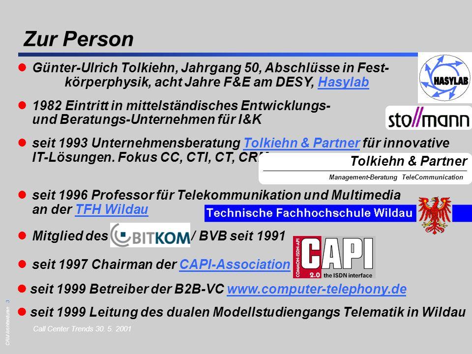 CRM Architekturen 14 G.-U.Tolkiehn, Tolkiehn & Partner Call Center Trends 30.