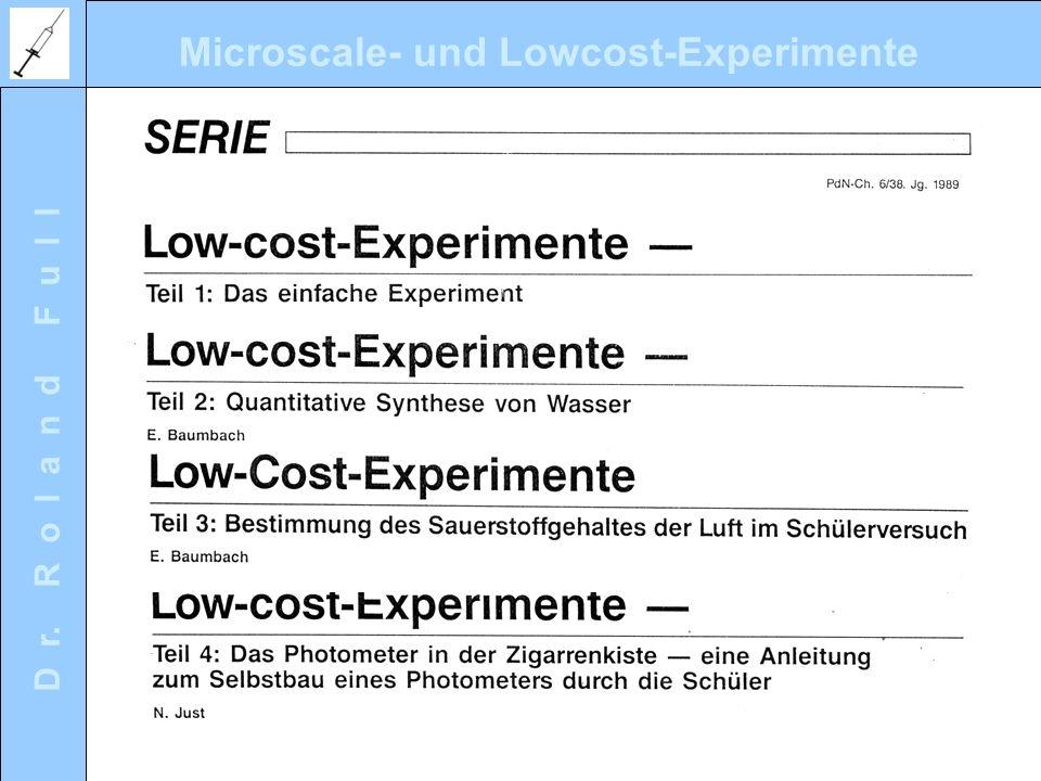 Microscale- und Lowcost-Experimente D r. R o l a n d F u l l