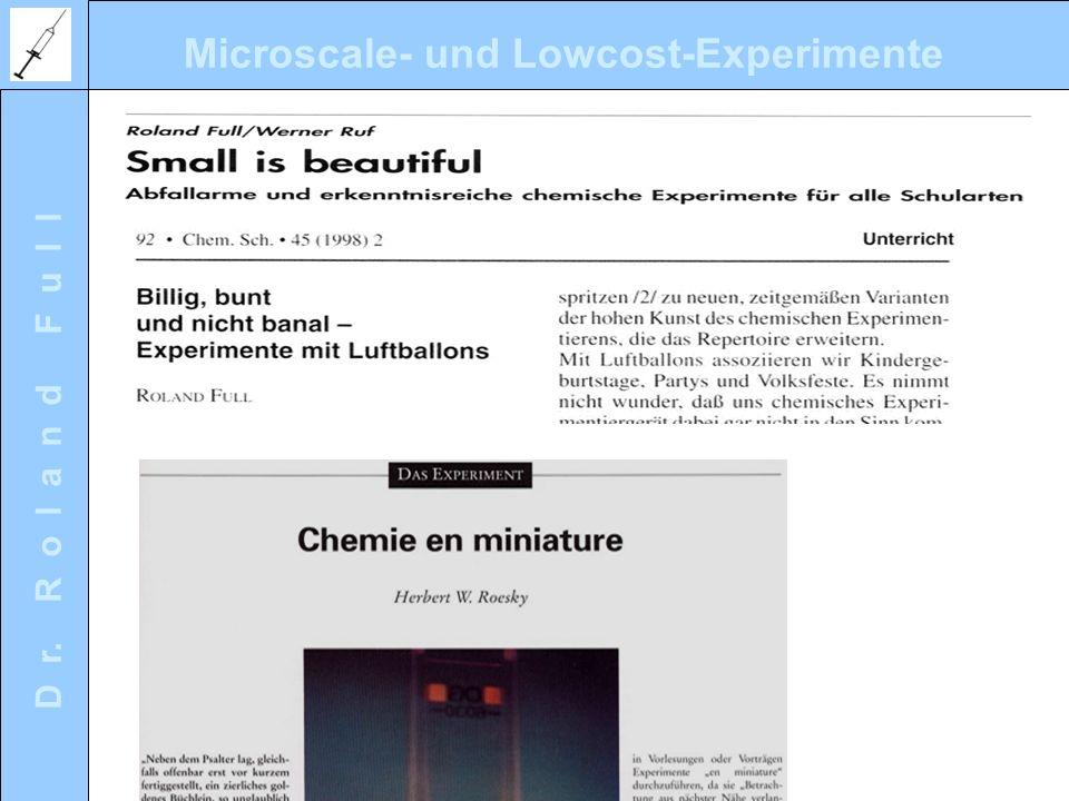 Microscale- und Lowcost-Experimente D r. R o l a n d F u l l Die Spritze als Universalgerät