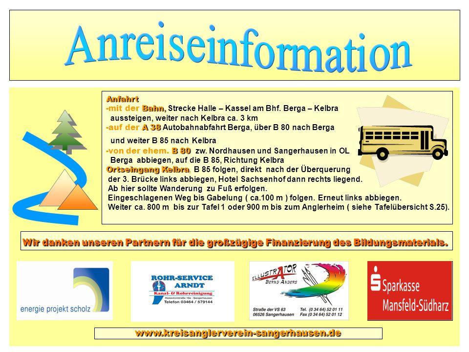 Anfahrt Bahn, -mit der Bahn, Strecke Halle – Kassel am Bhf. Berga – Kelbra aussteigen, weiter nach Kelbra ca. 3 km A 38 -auf der A 38 Autobahnabfahrt