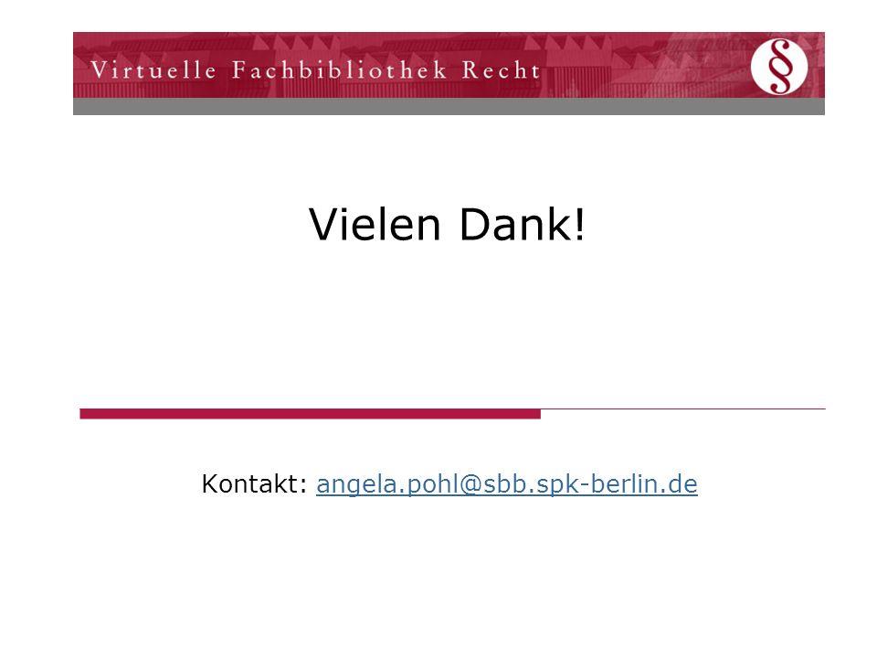 Vielen Dank! Kontakt: angela.pohl@sbb.spk-berlin.deangela.pohl@sbb.spk-berlin.de