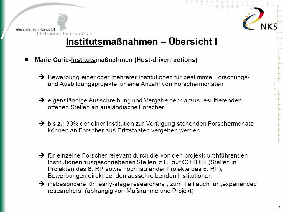 9 Institutsmaßnahmen – Offene Stellen http://mc-opportunities.cordis.lu/