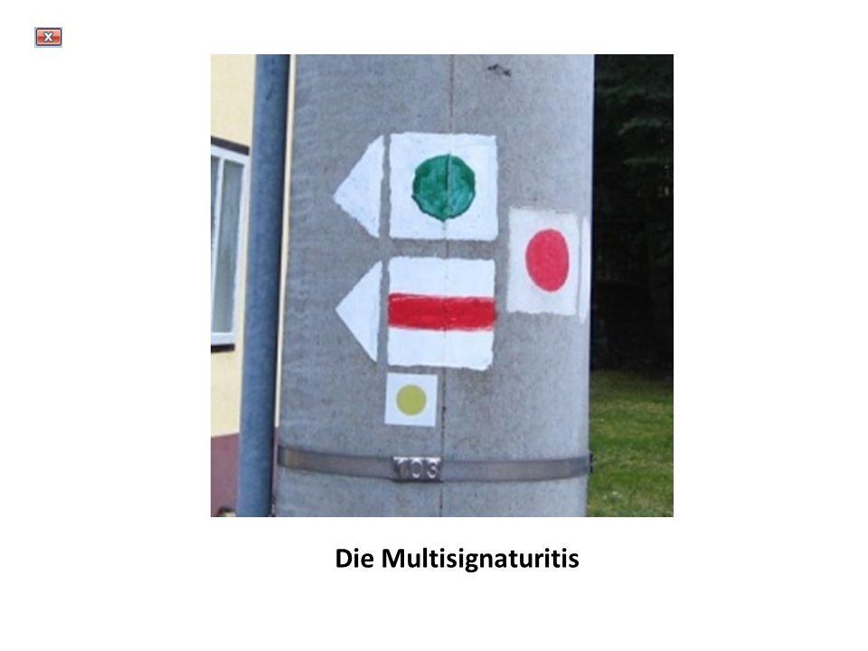 Die Multisignaturitis